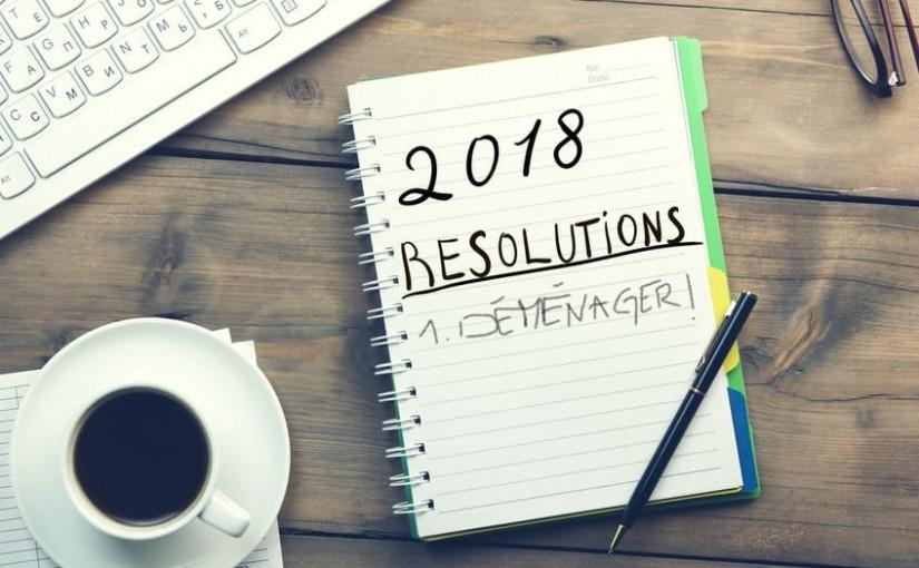 Résolutions 2018 déménagements